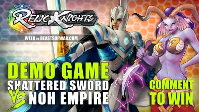 Relic Knights Week: Demo Game - Shattered Sword VS Noh Empire