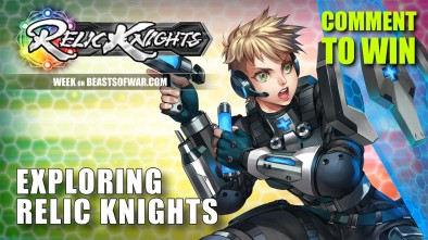 Relic Knights Week: Exploring The World Of Relic Knights