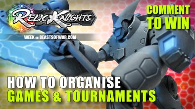 Relic Knights Week: Getting Into Organised Play & Tournaments