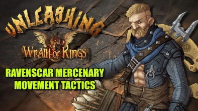 Unleashing Wrath Of Kings: Ravenscar Mercenary Movement Tactics