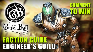 Guild Ball Week: Faction Guide - Engineer's Guild