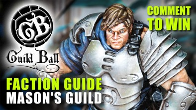 Guild Ball Week: Faction Guide - Mason's Guild