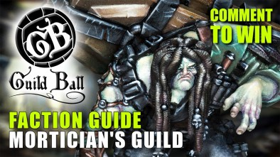 Guild Ball Week: Faction Guide - Mortician's Guild