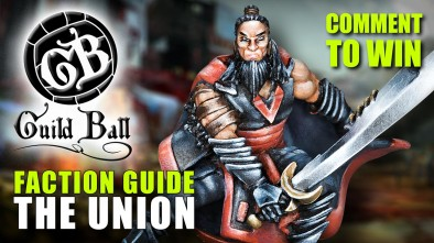 Guild Ball Week: Faction Guide - The Union