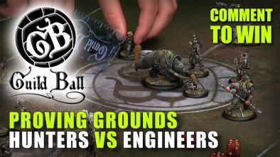 Guild Ball Week: Proving Grounds - Hunters Vs Engineers Training Match