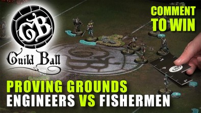 Guild Ball Week: Proving Grounds - Engineers Vs Fishermen Grudge Match