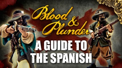A Guide To The Spanish In Blood & Plunder
