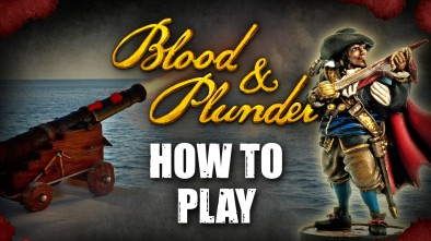 How To Play Blood and Plunder