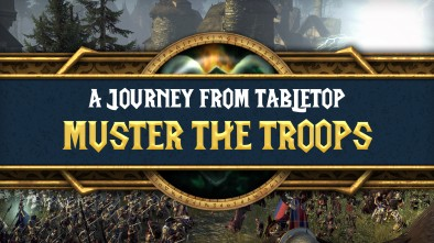 Total War: Warhammer - Muster The Troops
