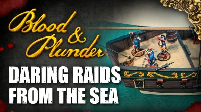 Raiding From The Sea In Blood & Plunder: Spanish Vs Brethren Of The Coast