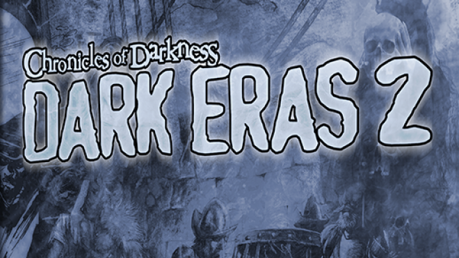 Chronicles of Darkness Dark Eras pdf