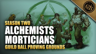 Guild Ball Proving Grounds: Alchemists Vs Morticians