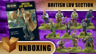 Bolt Action Unboxing: British LDV Section