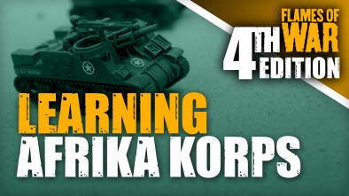 Flames of War 4th Ed: Learning Afrika Korps