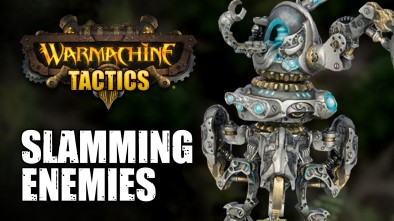Warmachine Tactics: Slamming Enemies To Death