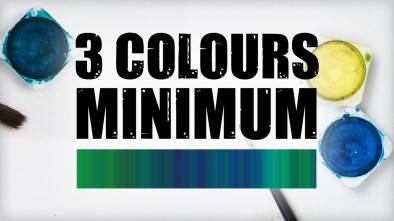 """""""Three Colours Minimum"""" - The Importance Of Painting"""