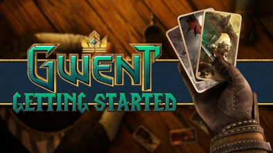 Journey from Tabletop: Gwent - Getting Started