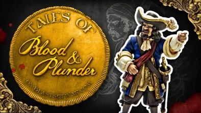 Tales of Blood & Plunder - Spanish Caribbean Militia Vs. English Buccaneers
