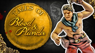 Tales from Blood & Plunder: French Buccaneers Vs. English Caribbean Militia