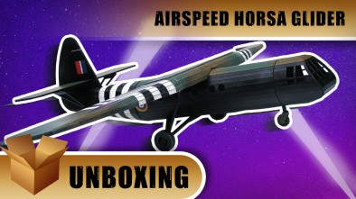 Unboxing: Airspeed Horsa Glider
