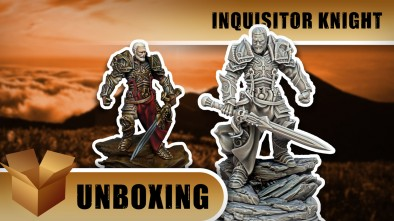 Unboxing: Inquisitor Knight