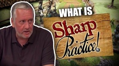 What Is Sharp Practice? Introduction with Rich from Too Fat Lardies