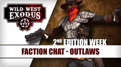 Wild West Exodus Week: Faction Chat - Outlaws