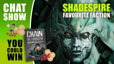 Weekender: Win An Epic Chain Of Command Bundle & Warhammer Shadespire Favourite Factions