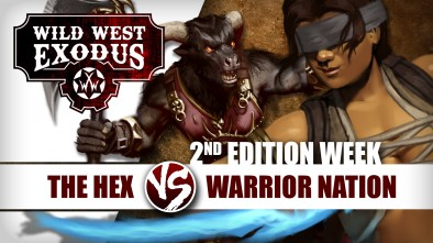 Wild West Exodus Week: Hex Vs Warrior Nation