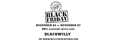 Willy Miniatures Black Friday