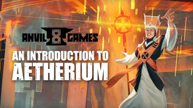 An Introduction To Aetherium With Anvil Eight Games