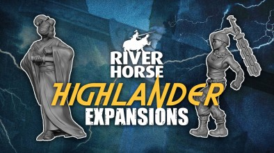 Highlander: The Board Game Expansions with River Horse