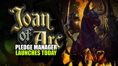 Joan of Arc: Pledge Manager Launches Today