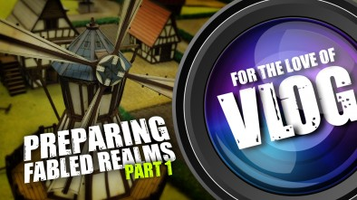 Vlog: Building Fabled Realms BETA Weekend Tables - Part One