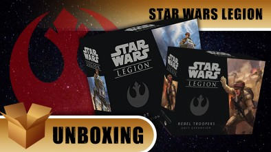 Unboxing: Star Wars Legion - Rebel Expansion