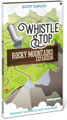 Whistle Stop - Rocky Mountains Expansion - Bezier Games