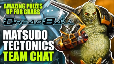 Dreadball 2nd Edition: Matsudo Tectonic - Team Chat