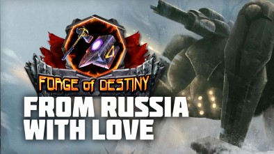 "Forge Of Destiny: ""From Russia With Love!"""