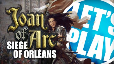 Let's Play: Joan of Arc - Siege of Orléans