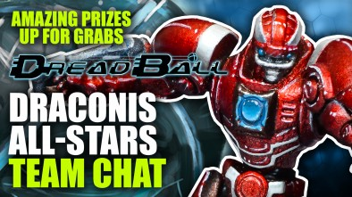 Dreadball 2nd Edition: Draconis All-Stars Team Chat