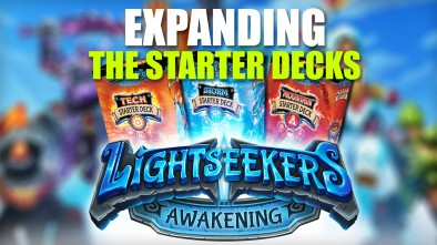 Lightseekers: Expanding the Starter Decks