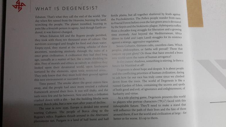 Finally I will leave you with a little introduction to the world of Degenesis from the core book.