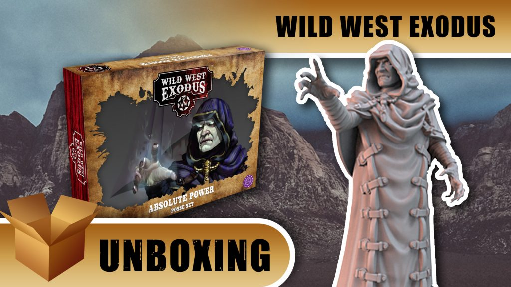 Unboxing: Wild West Exodus - Absolute Power