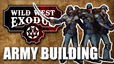 Wild West Exodus: Army Building
