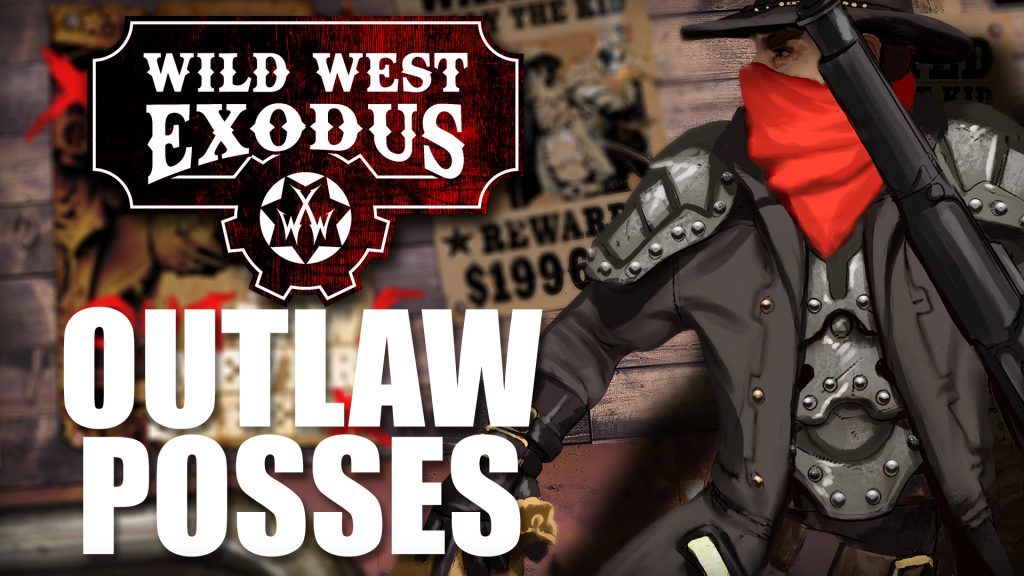 Wild West Exodus Chat: Outlaw Posses