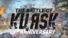 The Battle Of Kursk: 75th Anniversary // Part Three: Assault From The South