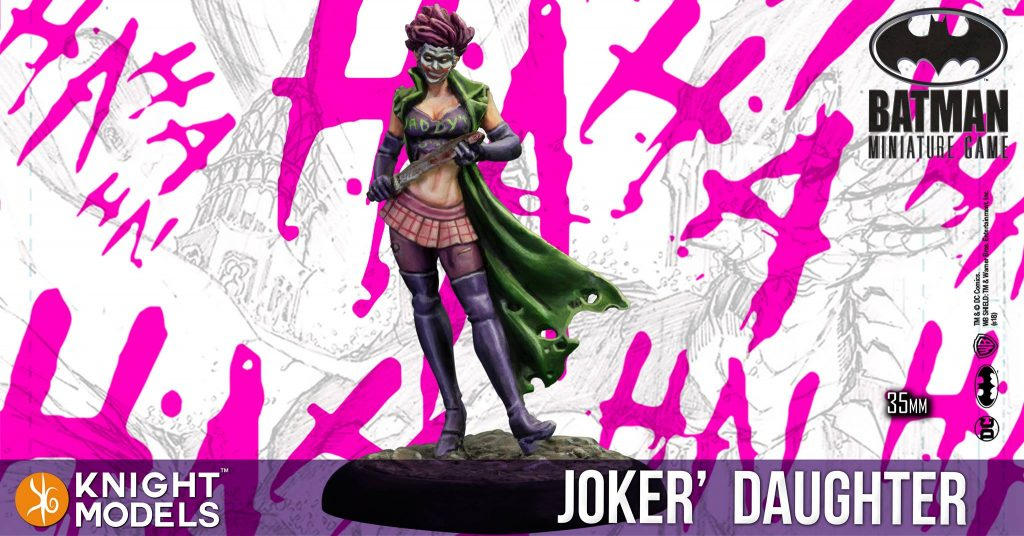Joker's Daughter - Knight Models