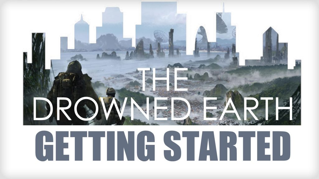 Getting Started in Drowned Earth