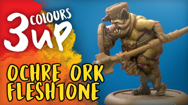 3 Colours Up: Painting An Ochre Ork Fleshtone
