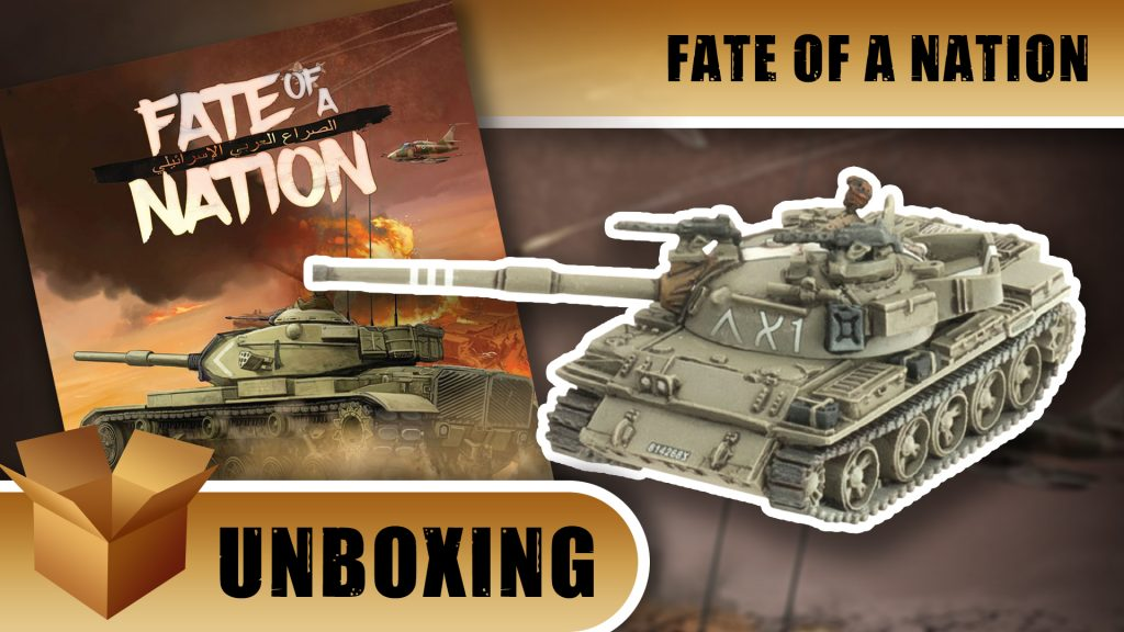 Fate of a Nation Unboxing: Israeli Tiran 5 Tank